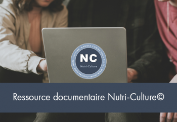 Sortie Ressource Documentaire Nutri-Culture©