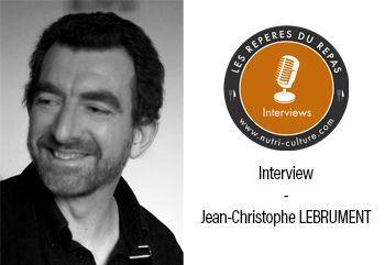 Le goût - Interview de Jean-Christophe LEBRUMENT