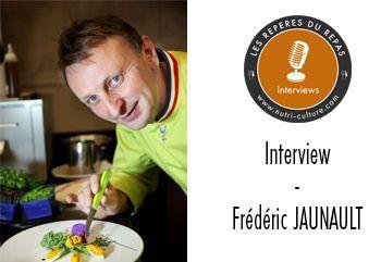 Le goût : interview de Frédéric Jaunault - Meilleur Ouvrier de France