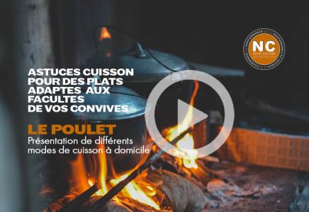 Le Poulet - Présentation des modes de cuissons adaptés à domicile