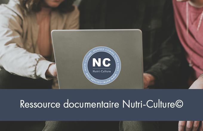 Sortie Ressource Documentaire Nutri-Culture©